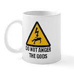 Do Not Anger The Gods Mug