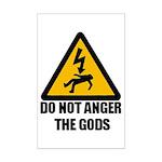 Do Not Anger The Gods Mini Poster Print