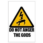 Do Not Anger The Gods Large Poster