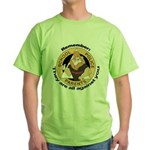 Remember: They are all agains Green T-Shirt