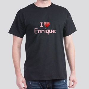 I Love Enrique (P) Dark T-Shirt