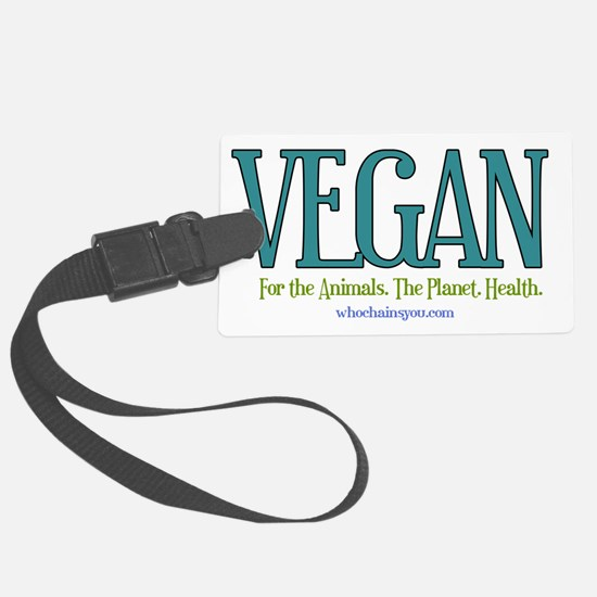 Vegan. For the Animals. The Planet. Health. Luggag