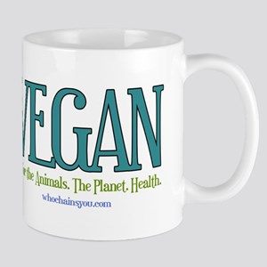 Vegan. For the Animals. The Planet. Health. Mugs