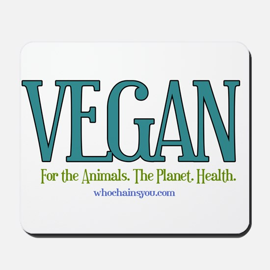Vegan. For the Animals. The Planet. Health. Mousep