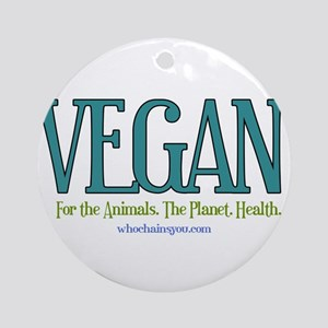 Vegan. For the Animals. The Planet. Health. Round