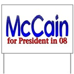 McCain for president in 08 Yard Sign