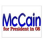McCain for president in 08 Small Poster