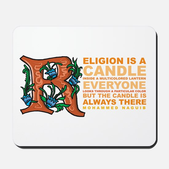 Religion is a Candle Mousepad