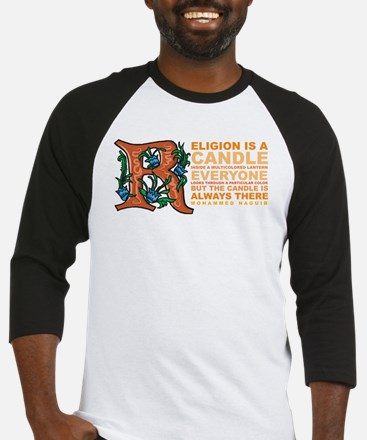 Religion is a Candle Baseball Jersey