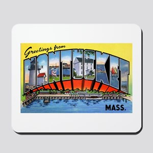 Nantucket Massachusetts Greetings Mousepad