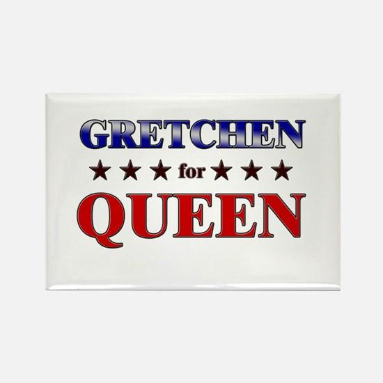 GRETCHEN for queen Rectangle Magnet