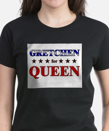 GRETCHEN for queen Women's Dark T-Shirt