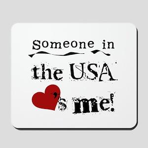 USA Loves Me Mousepad