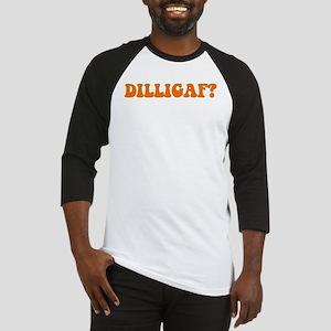 D.I.L.L.I.G.A.F.? Baseball Jersey