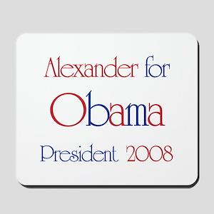 Alexander for Obama 2008  Mousepad