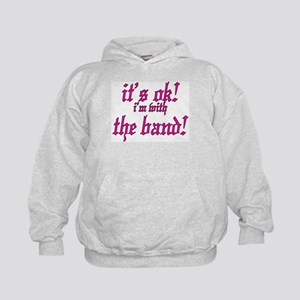 it's ok! im with the band! Kids Hoodie