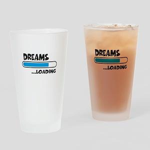 Dreams loading Drinking Glass