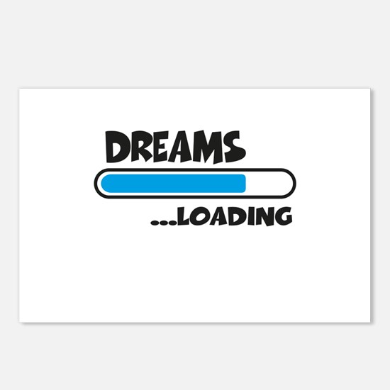 Dreams loading Postcards (Package of 8)