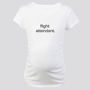 Flight Attendant Maternity T-Shirt