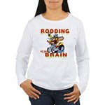 Rodding of the Brain II Women's Long Sleeve T-Shir