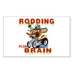 Rodding of the Brain II Rectangle Sticker