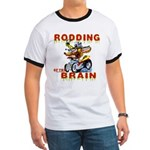 Rodding of the Brain II Ringer T