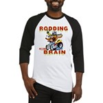 Rodding of the Brain II Baseball Jersey