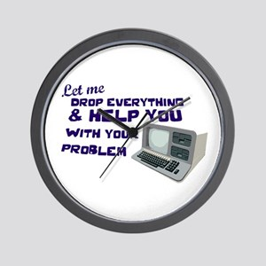 Drop Everything & Help You Wall Clock