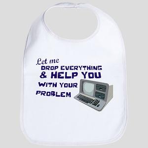 Drop Everything & Help You Bib