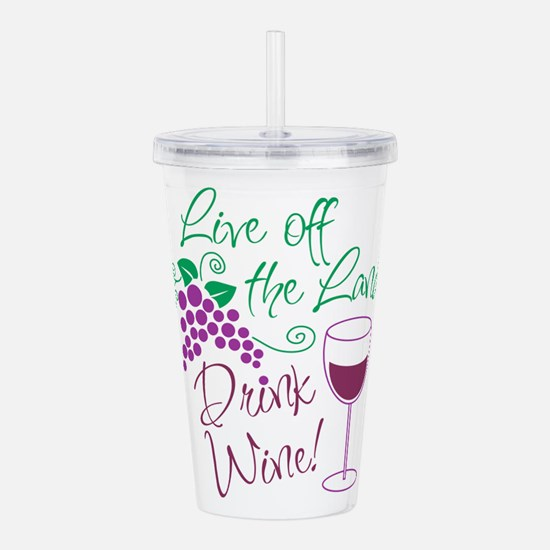 Live_off_land.png Acrylic Double-Wall Tumbler