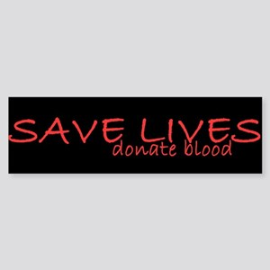 Save Lives Bumper Sticker