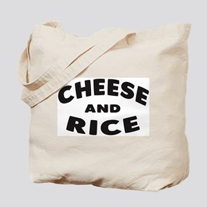Cheese and Rice Tote Bag