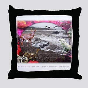 My Home Was Here Somewhere Throw Pillow