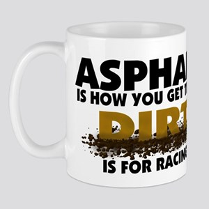 Dirt Is For Racing Mug