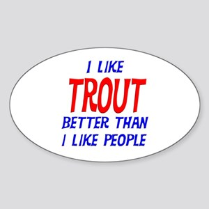 I Like Trout Oval Sticker