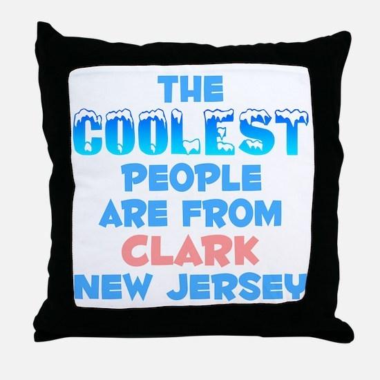 Coolest: Clark, NJ Throw Pillow