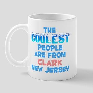 Coolest: Clark, NJ Mug