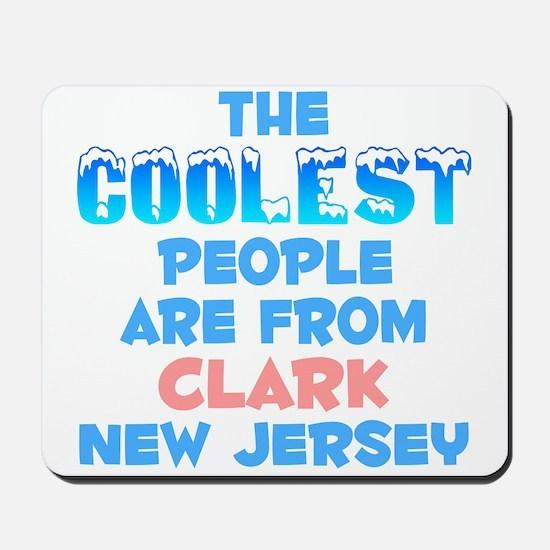 Coolest: Clark, NJ Mousepad