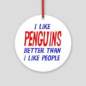 I Like Penguins Ornament (Round)