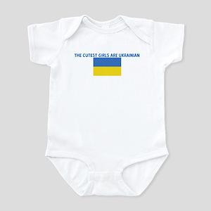 THE CUTEST GIRLS ARE UKRAINIA Infant Bodysuit