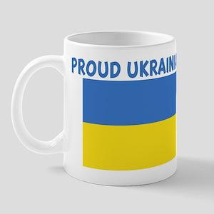 PROUD UKRAINIAN Mug