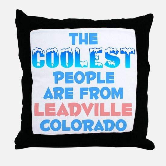 Coolest: Leadville, CO Throw Pillow