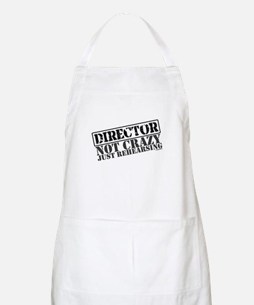 Not Crazy Just Rehearsing BBQ Apron