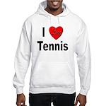 I Love Tennis (Front) Hooded Sweatshirt