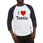 I Love Tennis (Front) Baseball Jersey