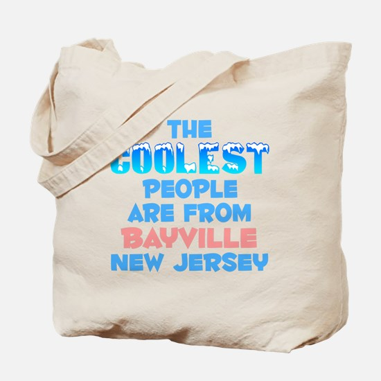 Coolest: Bayville, NJ Tote Bag