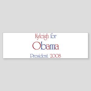 Kyleigh for Obama 2008 Bumper Sticker