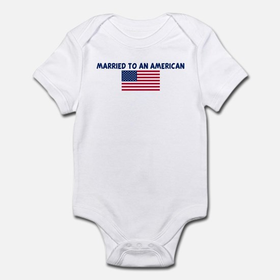 MARRIED TO AN AMERICAN Infant Bodysuit