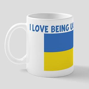 I LOVE BEING UKRAINIAN Mug