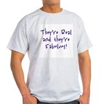They're Real & They're Fabu Ash Grey T-Shirt